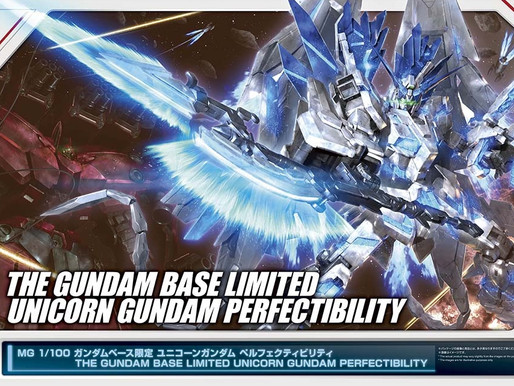 MG 1/100 UNICORN GUNDAM PERFECTIBILITY [THE GUNDAM BASE LIMITED] - RELEASE INFO
