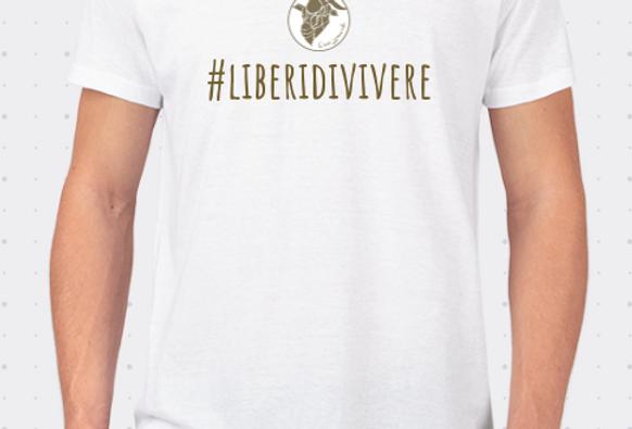 T-Shirt unisex #liberidivivere