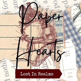 Paper Hearts - Lost In Realms - D