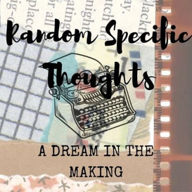 Random Specific Thoughts - D