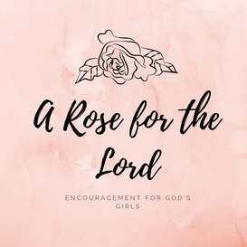 A Rose For the Lord - Noelle