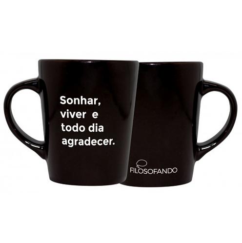 Caneca Sonha, Viver...