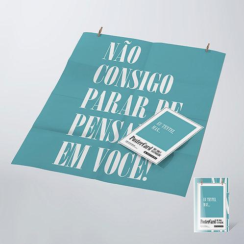Postercard Não Consigo Parar de Pensar Em Você