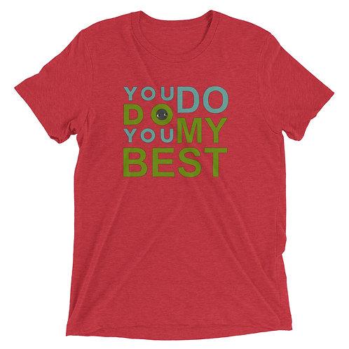 YOU DO YOU DO MY BEST ( KURO-GREEN )