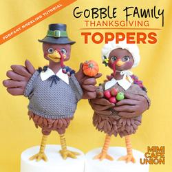 GOBBLE FAMILY THANKSGIVING TOPPERS