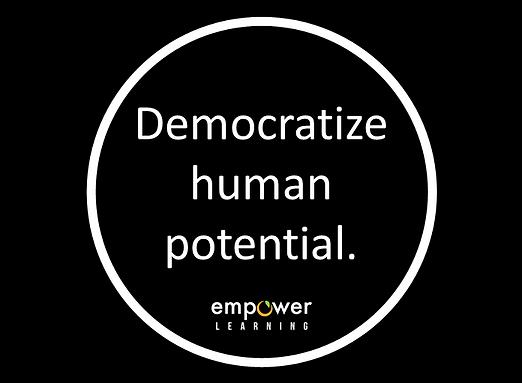 Democratize Human Potential.png