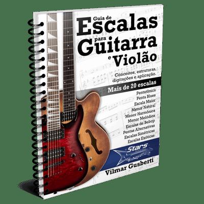 Guia de Escalas para Guitarra e Violão [e-book]