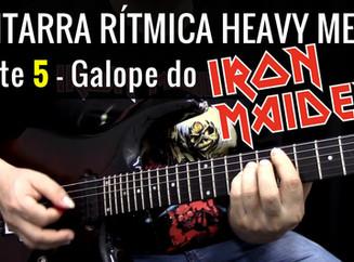 Guitarra Rítmica Heavy Metal - Parte 5 - Galope no estilo Iron Maiden