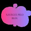 NAVEGUE PELO BLOG.png