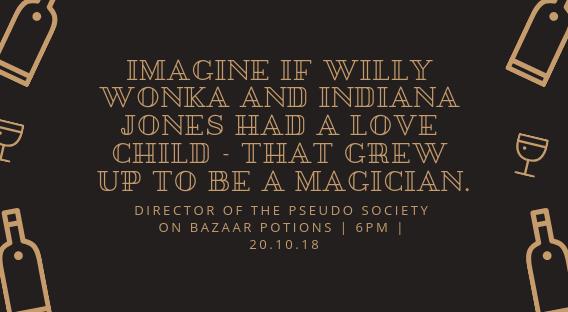 Imagine if Willy wonka and Indiana jones