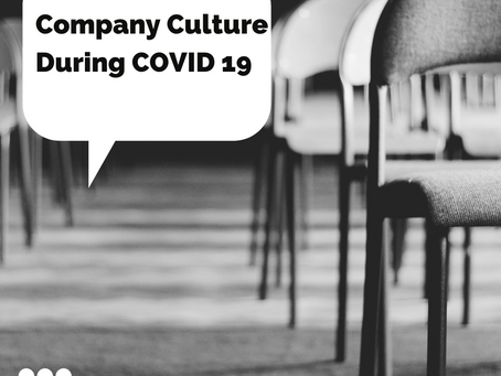 Company Culture during COVID 19