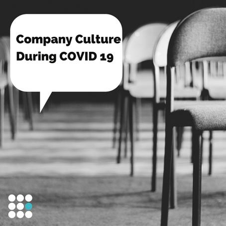 Company Culture during COVID 19