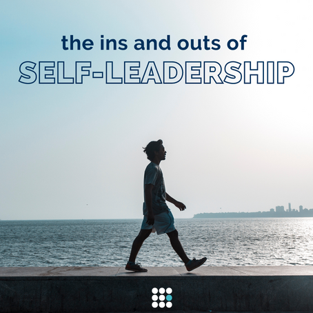 The Ins and Outs of Self-Leadership