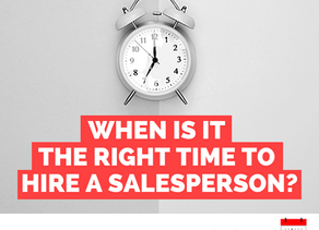 When is it the right time to hire a salesperson?
