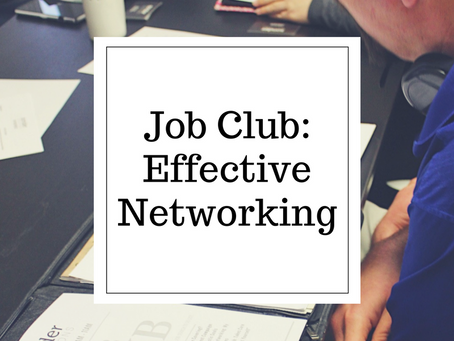 Welcome to Job Club: Effective Networking