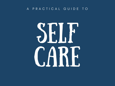 A Practical Guide to Self-Care
