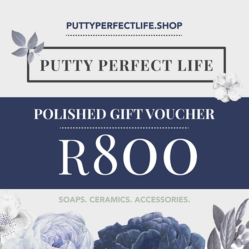 Polished Gift Voucher (R800)