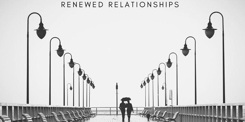Renewed Relationships: June 2020