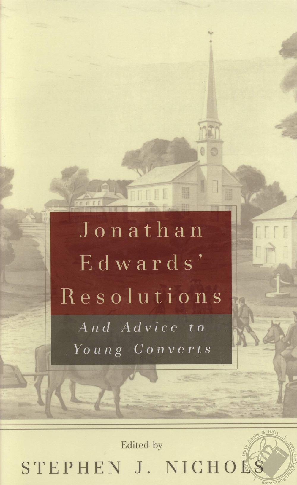 "Cover of the book ""Jonathan Edwards' Resolutions: And Advice to Young Converts"""