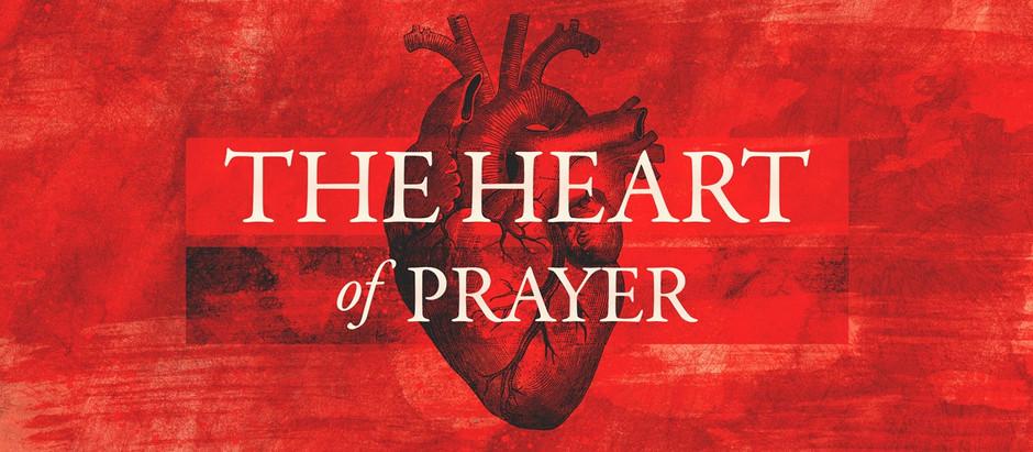 The Heart of Prayer (Part 2): The Biblical Posture of Prayer