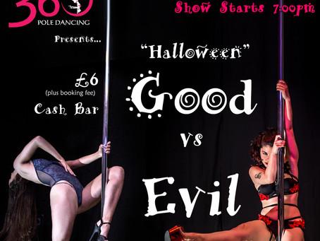 """Good vs Evil"" Student Show 11th November 2017"