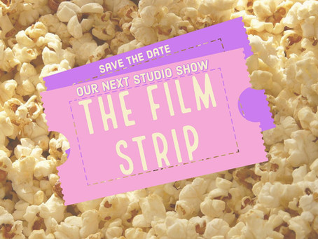 """The Film Strip"" Student Show 16th November 2019"