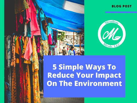 5 Simple Ways To Reduce Your Impact On The Environment