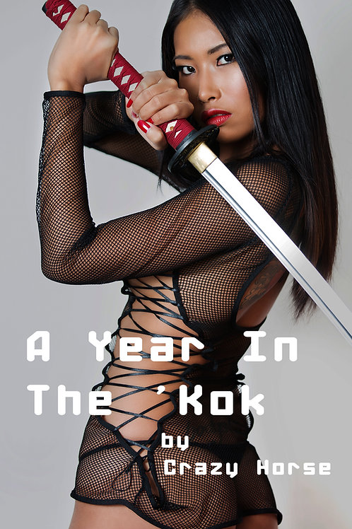 A Year In The 'Kok