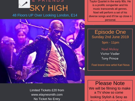 Lounging with Elayne SKY HIGH Episode One