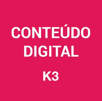 Conteúdo Digital K3