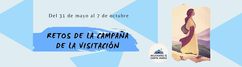 Campaña_de_la_Visitación,_empieza_el_3