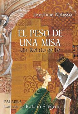 """""""El peso de una Misa"""". Un relato de Fe, de Josephine Nobisso"""