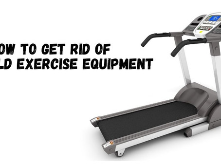 How To Get Rid Of Old Exercise Equipment [Top 5 Ways]