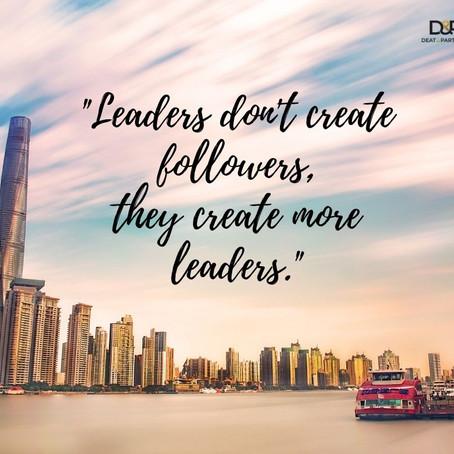 Echte Leader leben, um neue Leader zu erschaffen