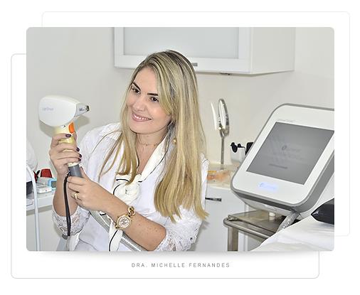 Dra. Michelle Fernandes - Depilação a Laser