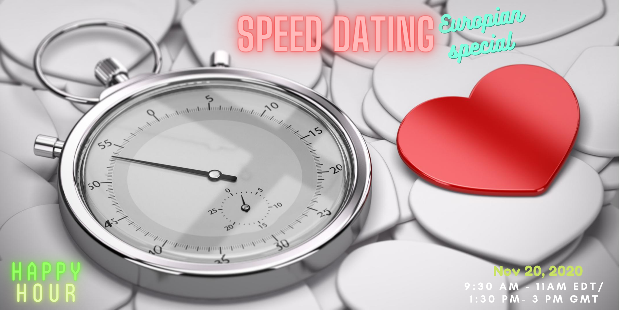 Speed Dating - (European special - 7/8)