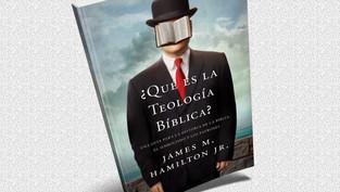 Reseña: ¿Qué es la Teología Bíblica?