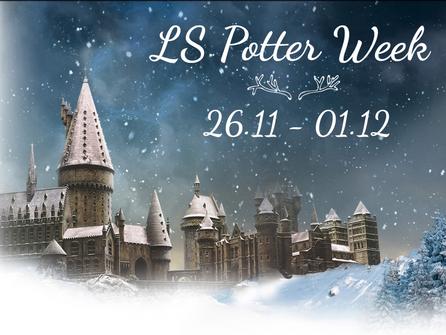 LS Potter Week 26.11 - 01.12