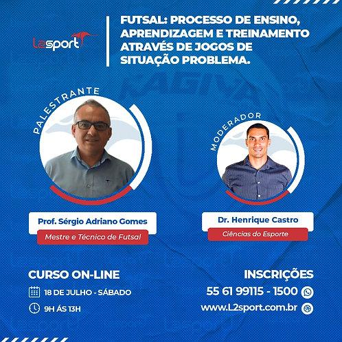 Futsal | Processo de Ensino  Aprendizagem e Treinamento através de Jogo