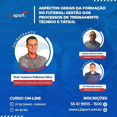 Futebol |  Gestão dos Processos de Treinamento Técnico e Tático