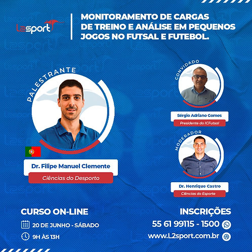 Futsal | Futebol : Monitoramento de Cargas de Treino e Análise em Pequenos Jogos
