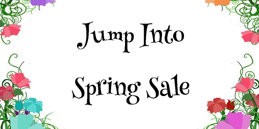 Jump into Spring Sale