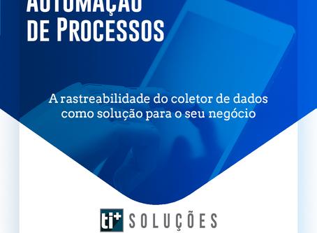 A rastreabilidade do coletor de dados como solução para o seu negócio