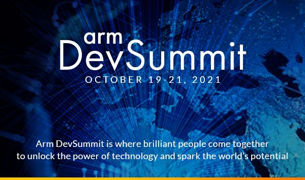arm Dev Summit 2021