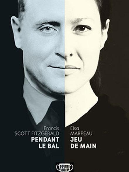 Double Noir Francis Scott Fitzgerald et Elsa Marpeau