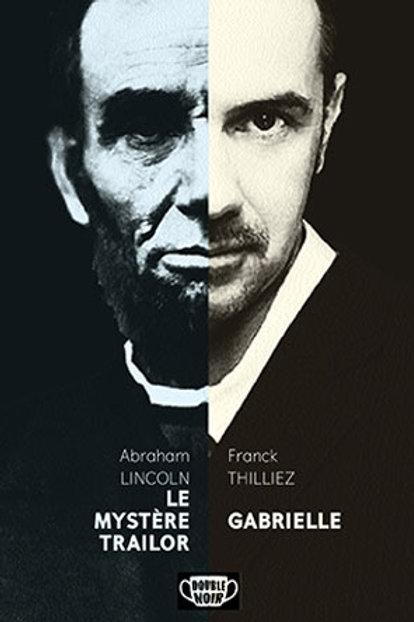 Double Noir Abraham Lincoln et Franck Thilliez