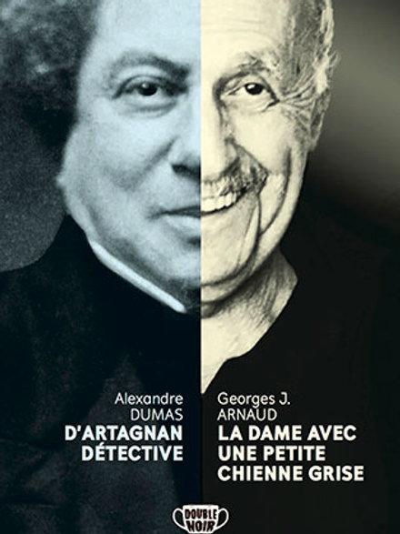 Deux nouvelles Double Noir Alexandre Dumas & Georges J. Arnaud