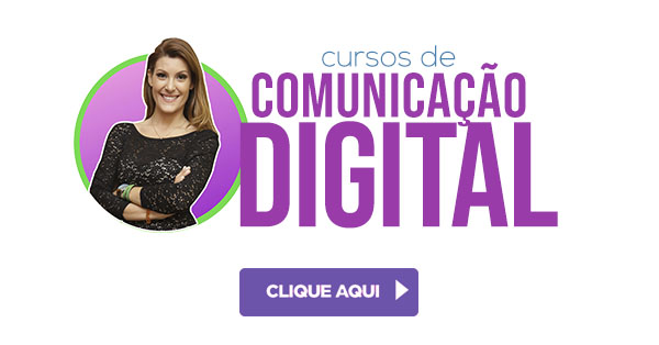 Cursos e Comunicação Digital