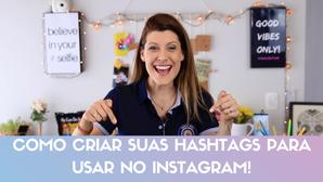 DICA tutorial: APRENDA a usar HASHTAGS! 📲