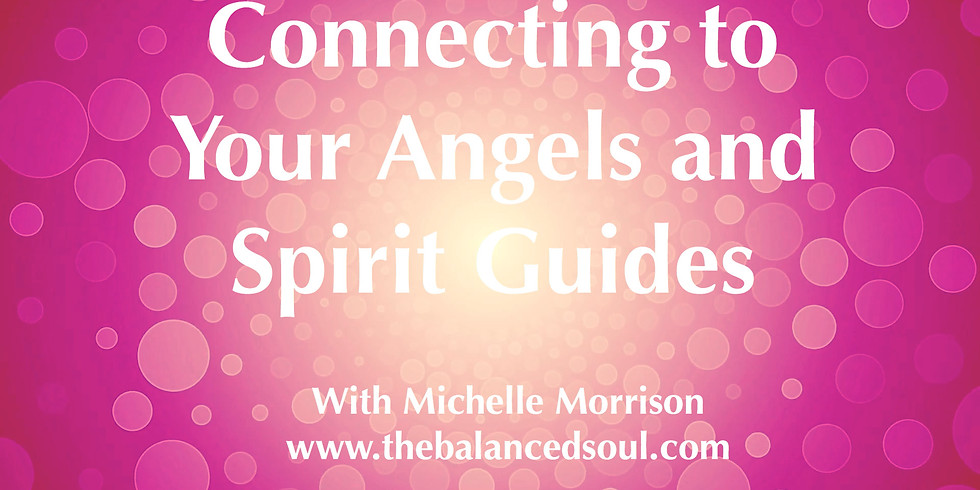 Working with Your Angels and Spirit Guides